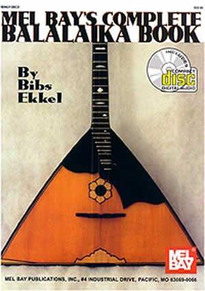 Mel Bay Complete Balalaika Book (Book/CD) by Mel Bay
