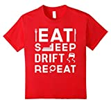 Eat Sleep Drift Repeat T-Shirt 10 Red