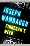 Front cover for the book Finnegan's Week by Joseph Wambaugh