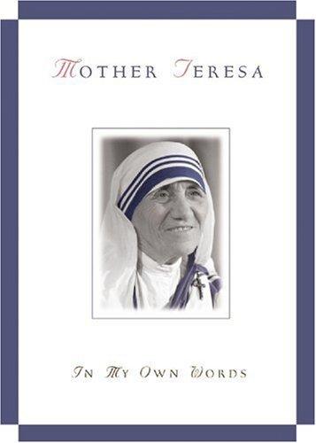 Read Online By Jose Gonzalez-Balado - Mother Teresa: In My Own Words (5/28/02) ebook