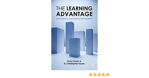 the learning advantage six practices of learningdirected leadership