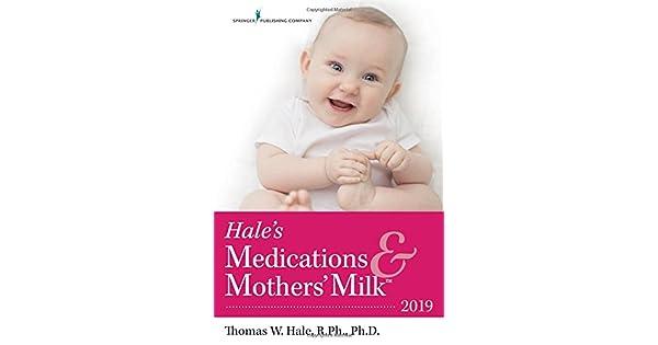 Amazon.com: Hales Medications & Mothers Milk 2019 ...