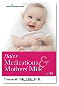 Hale's Medications & Mothers' Milk™ 2019