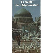Guide de l''Afghanistan Le