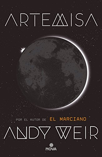 Book cover from Artemisa / Artemis (Spanish Edition) by Andy Weir
