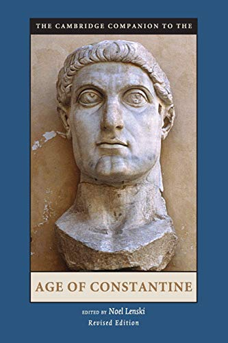 The Cambridge Companion to the Age of Constantine (Cambridge Companions to the Ancient World)