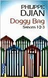 Doggy bag : Intégrale 1 (saisons 1-2-3) par Djian