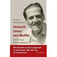 Helmuth James von Moltke: 1907-1945