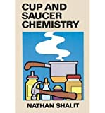 img - for [(Cup and Saucer Chemistry )] [Author: Nathan Shalit] [May-1990] book / textbook / text book