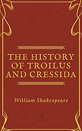 Troilus and CressidaAnnotated