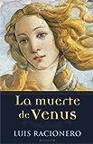 img - for MUERTE DE VENUS,LA book / textbook / text book