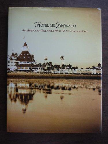 Hotel Del Coronado: An American Treasure with a Storybook Past