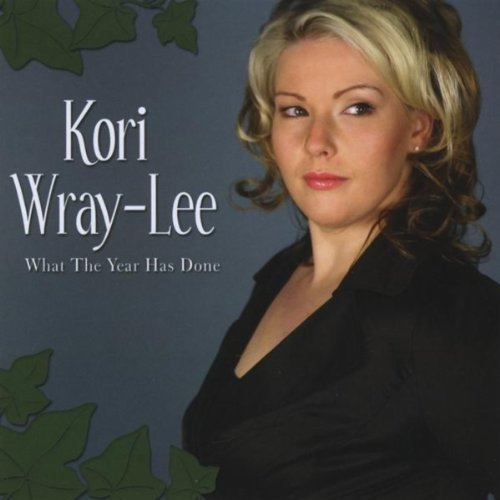 What The Year Has Done By Kori Wray On Amazon Music