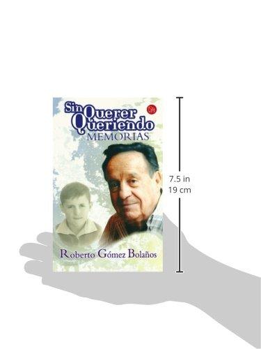 Sin querer queriendo (Actualidad (Punto de Lectura)) (Spanish Edition)