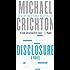 Disclosure: A Novel