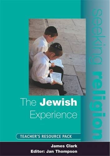 The Jewish Experience: Teacher's Resource (Seeking Religion)