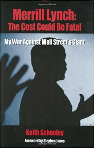 Good Merrill Lynch: The Cost Could Be Fatal: My War Against Wall Streetu0027s Giant:  Keith Schooley: 9780971610361: Amazon.com: Books Home Design Ideas