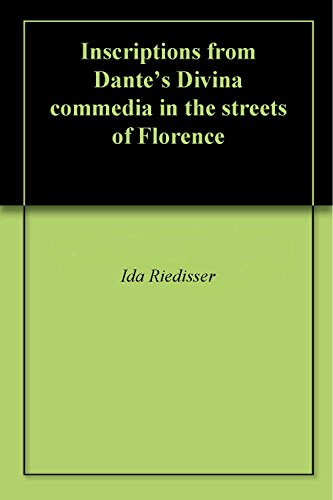 Inscriptions from Dante's Divina commedia in the streets of Florence