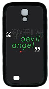Samsung Galaxy S4 I9500 Case and Cover -Be Careful Who You Trust Quote TPU Silicone Rubber Case Cover for Samsung Galaxy S4 I9500¨CBlack