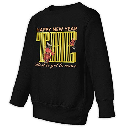Xgbb Happy New Year The Best is Yet to Come Toddler Long Sleeve Pullover Sweatshirt Little Boys' Sweatshirt Black 4T ()