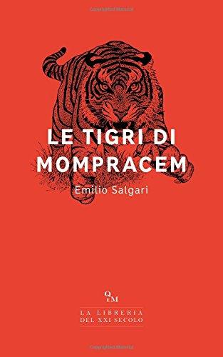 Read Online Le tigri di Mompracem (Italian Edition) pdf epub