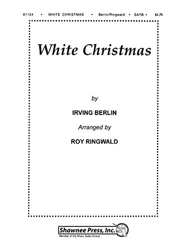 White Christmas Irving Berling.Irving Berlin White Christmas Satb Partitions Pour Satb Accompagnement Piano
