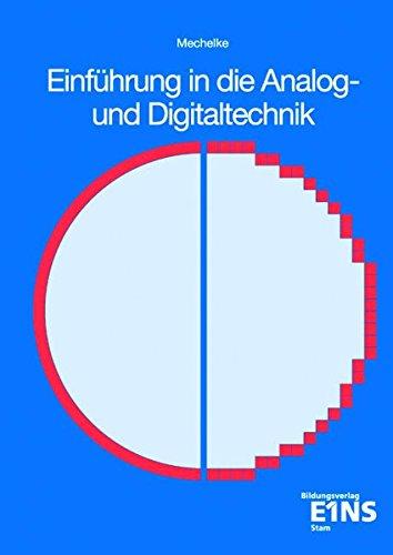 Einführung in die Analog- und Digitaltechnik: Lehr-/Fachbuch