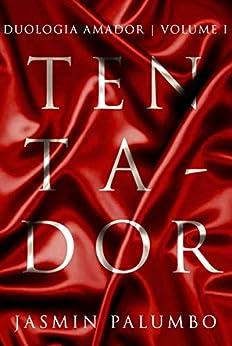 Tentador (Amador Livro 1) por [Palumbo, Jasmin]