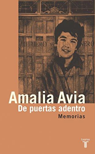 Descargar Libro De Puertas Adentro: Memorias Amalia Avia PeÑa