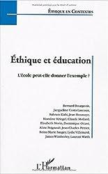Ethique et éducation : L'école peut-elle donner l'exemple ? Actes de la journée d'étude organisée par la Fondation Ostad Elahi-Ethique et solidarité ... nationale et de la recherhe le 23 mars 2003