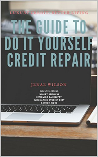 Amazon the guide to do it yourself credit repair ebook jenae the guide to do it yourself credit repair by wilson jenae solutioingenieria Images