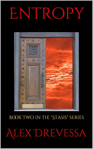 Entropy: Book Two in the Stasis series
