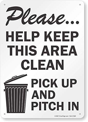 Keep Area Clean Sign -