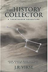 The History Collector: A Tranthaean Adventure Paperback