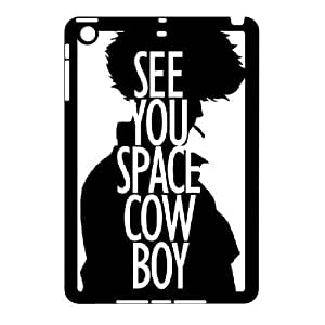 TRDJGOO Cowboy Bebop Quotes,see You Space Cow Boy Case for iPad Mini 2D, with Black