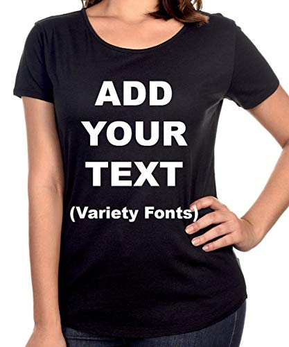 Custom Stretch Scoop Neck T-Shirts Add Your Own Text, Ultra Soft Shirt -