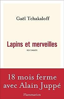 Lapins et merveilles : récit-enquête, Tchakaloff, Gaël