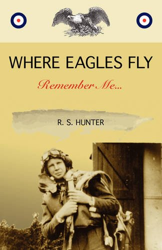 Where Eagles Fly, Remember Me...