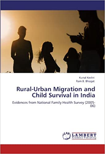 Books download free Rural-Urban Migration and Child Survival in India: Evidences from National Family Health Survey (2005-06) em português PDF by Ram B. Bhagat