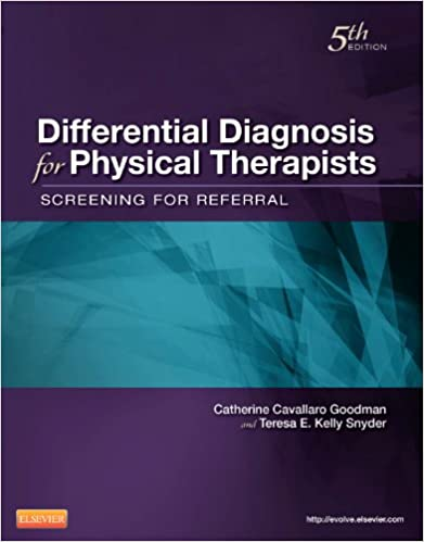 Differential Diagnosis For Physical Therapists: Screening For Referral, 5e por Catherine C. Goodman Mba  Pt  Cbp epub