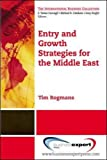 img - for The Emerging Markets of the Middle East: Strategies for Entry and Growth (International Business Collection) book / textbook / text book