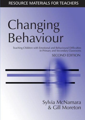 Read Online Changing Behaviour: Teaching Children with Emotional Behavioural Difficulties in Primary and Secondary Classrooms (Resource Materials for Teachers) ebook