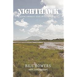 Nighthawk: A Young Airman's Tour at Clark Air Base