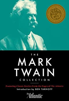 The Mark Twain Collection by [Twain, Mark]