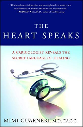 (The Heart Speaks: A Cardiologist Reveals the Secret Language of)