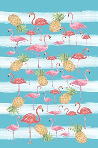 Flamingos And Pineapples To Do Planner: 6x9 Journal, 120 Checklist Pages,  Summer Vacation Planning Notebook, Tropical Theme Gift For Women And Teen Girls (Flamingo Journals) ()