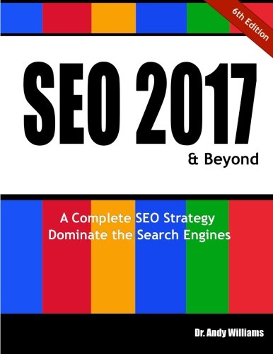 Seo 2017   Beyond  A Complete Seo Strategy   Dominate The Search Engines