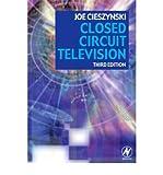 [(Closed Circuit Television)] [Author: Joe Cieszynski] published on (December, 2006)