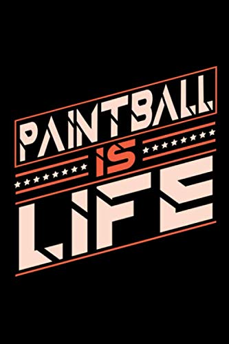 Paintball is Life: Blank Sketch Paper Notebook with frame for People who love their Sports and ()