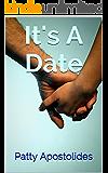 It's A Date: A Novella